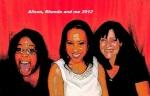 Alison, Rhonda and Me 2012